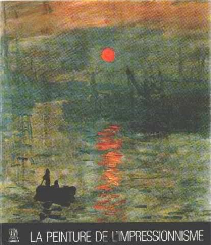 La Peinture De L Impressionnisme
