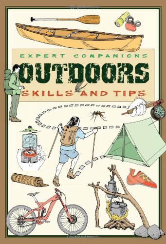 Expert Companions: Outdoor: Skills and Tips