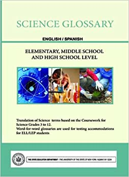 Science Glossary - English/Spanish - Elementary, Middle