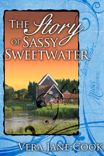 Book: The Story of Sassy Sweetwater by Vera Jane Cook