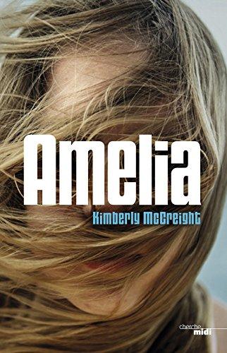 Amelia - Kimberly McCreight