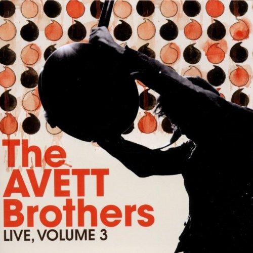 The Avett Brothers, Live, Volume 3