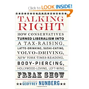 Amazon.com: Talking Right: How Conservatives Turned