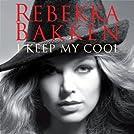 I keep my cool