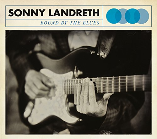Sonny Landreth – Bound By The Blues (2015) [FLAC]