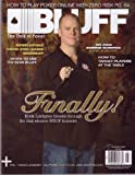 Aug 2008 *BLUFF* The Thrill of Poker Magazine: Featuring, Finally! ERICK LINDGREN Breaks Through For That Elusive WSOP Bracelet