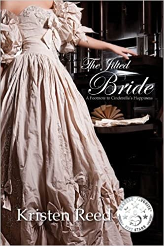 The Jilted Bride: A Footnote to Cinderella's Happiness (Fairetellings) (Volume 1) by Kristen Reed