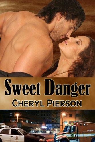 Book: Sweet Danger by Cheryl Pierson