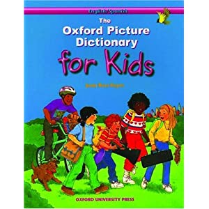 The Oxford Picture Dictionary for Kids Program: English ...