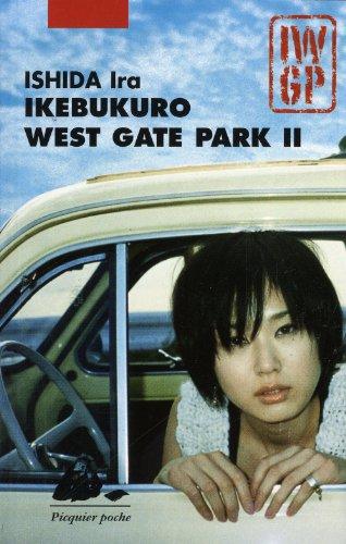 Ikebukuro West Gate Park II (French Edition)