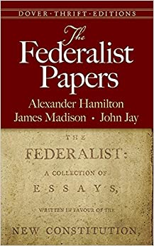 The Federalist Papers (1787