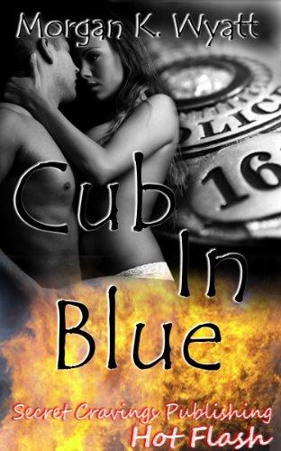 Book: Cub In Blue (Hot Flash) by Morgan K. Wyatt