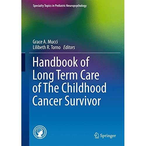 Handbook of Long Term Care of The Childhood Cancer Survivor Mucci, Grace A. (Edi