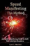 SPEED Manifesting: The Method