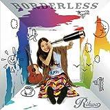 BORDERLESS(通常盤) - Rihwa