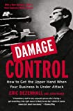Damage Control: How to Get the Upper Hand When Your Business Is Under Attack