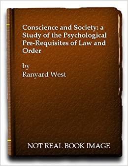 Conscience and Society: a Study of the Psychological Pre