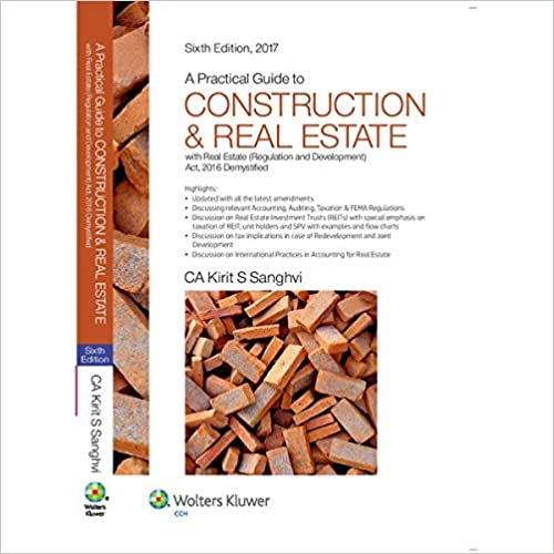 Practical Guide to Construction & Real Estate (With Real Estate (Regulation and Development) Act, 2016 Demystified)