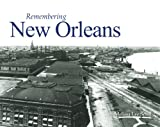 Remembering New Orleans