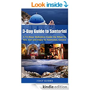 FREE 3 Day Guide to Santorini:...