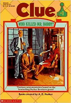 Amazon.com: Who Killed Mr. Boddy? (Clue, Book 1