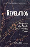 Revelation: Hope for the World in Troubled Times (Covenant Bible Study)