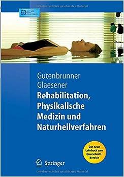 Rehabilitation, Physikalische Medizin und