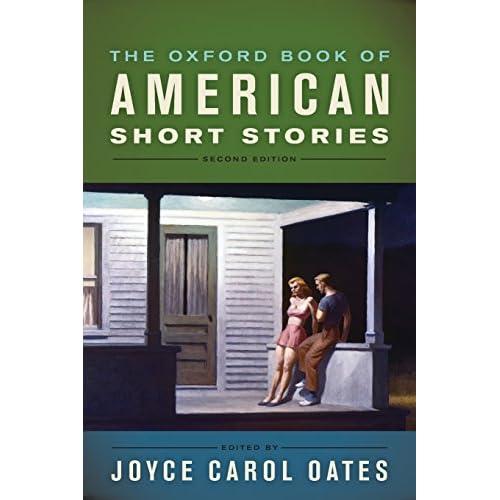 The Oxford Book of American Short Stories Oates, Joyce Carol (Editor)