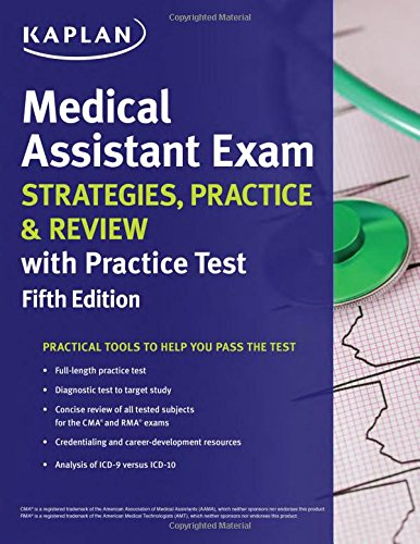 Medical Assistant Exam Strategies, Practice & Review with Practice Test (Kaplan Medical Assistant Exam Review)