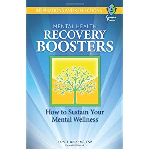 Learn more about the book, Mental Health Recovery Boosters: How To Sustain Your Mental Wellness