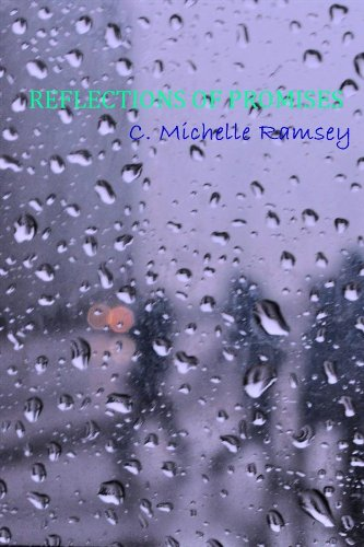 Book: Reflections Of Promises by C. Michelle Ramsey