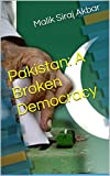 Pakistan: A Broken Democracy