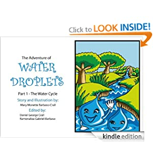 The Water Cycle - FULL TEXT EDITION (The Adventure of Water Droplets)
