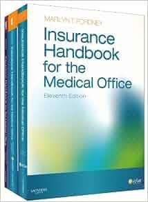 Insurance Handbook for the Medical Office - Text, Workbook