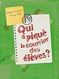 Qui a piqué le courrier des élèves ? par  Nicolas de Hirsching