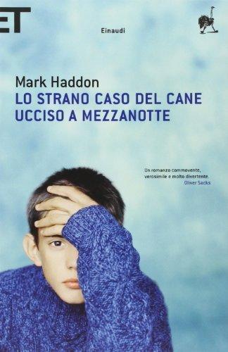 Lo strano caso del cane ucciso a mezzanotte (Super ET) di Haddon, Mark (2005) Tapa blanda