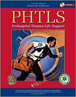 PHTLS Prehospital Trauma Life Support (Phtls: Basic & Advanced Prehospital Trauma Life Support)