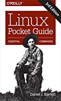Linux Pocket Guide: Essential Commands, 3rd Edition