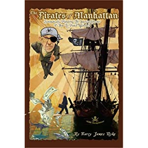 The Pirates of Manhattan by Barry James Dyke