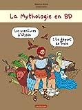 Les Aventures d\'Ulysse, Tome 1 : Le départ de Troie par Béatrice Bottet