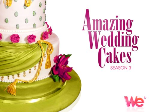 amazing wedding cakes season 1 amazing wedding cakes season 3 episode 1 stacked 10726