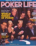 Summer 2006 *POKER LIFE* Magazine Featuring, Put On Your Poker Face WSOP Begins