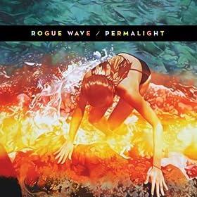 Rogue Wave - Permalight