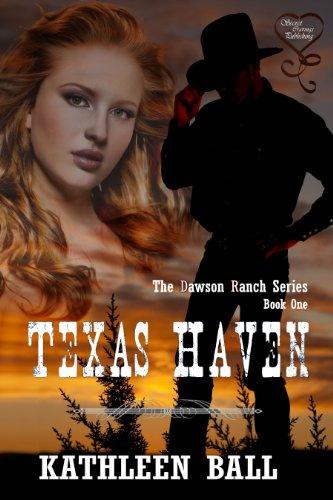 Book: Texas Haven (Dawson Ranch Series Book 1) by Kathleen Ball
