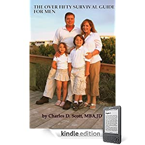 THE OVER 50 SURVIVAL GUIDE FOR MEN