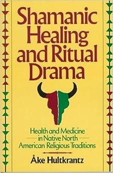 Learn Shamanic Healing