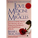 Love, Medicine & Miracles, by Bernie Siegel