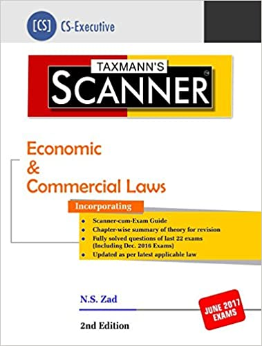 Scanner-Economic & Commercial Laws (CS-Executive) (2nd Edition, January 2017) by N.S.Zad