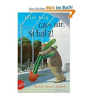 Gib's mir, Schatz!: (K)ein Fessel-Roman: Amazon.de: Ellen