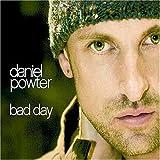 Bad Day (Daniel Powter)
